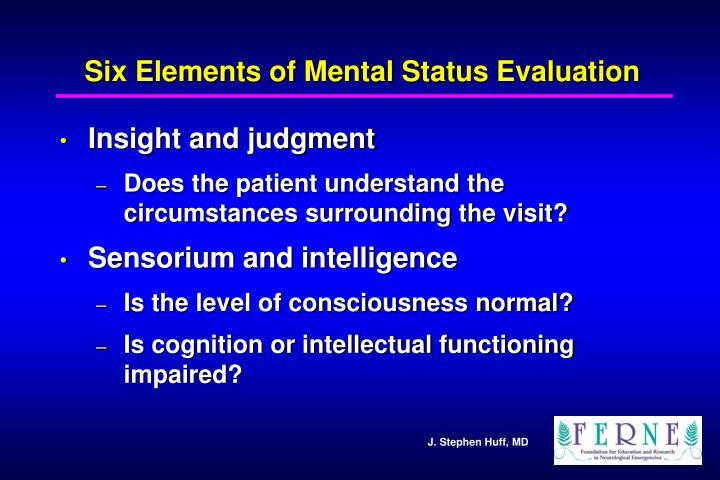 Six Elements of Mental Status Evaluation