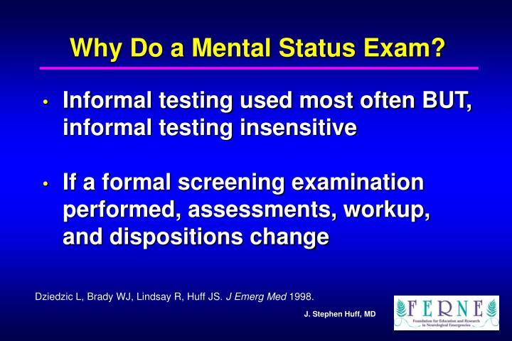 Why Do a Mental Status Exam?