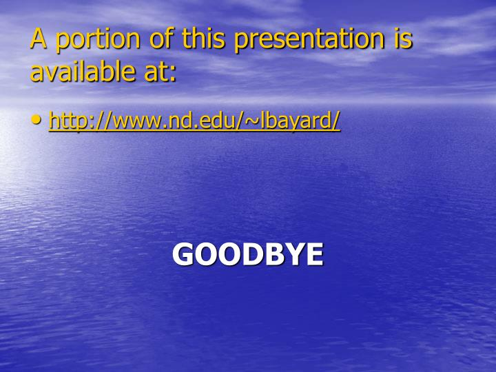 A portion of this presentation is available at: