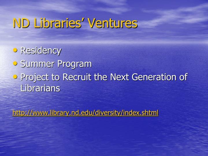 ND Libraries' Ventures
