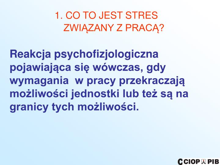 1. CO TO JEST STRES