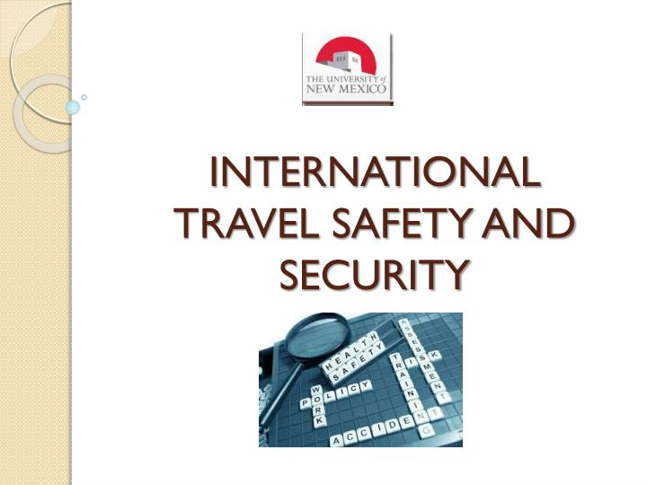 international travel safety and security n.