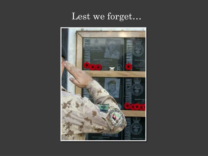 Lest we forget…