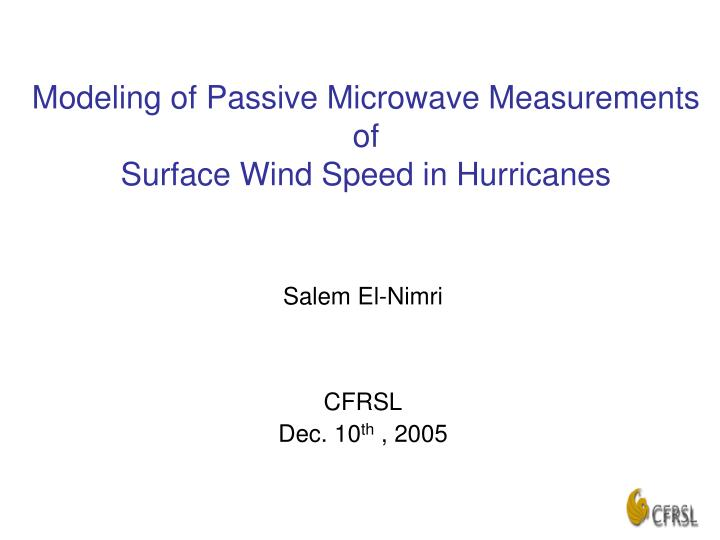 PPT - Modeling of Passive Microwave Measurements of Surface