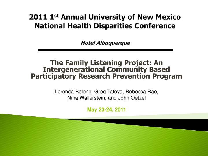 2011 1 st annual university of new mexico national health disparities conference hotel albuquerque n.