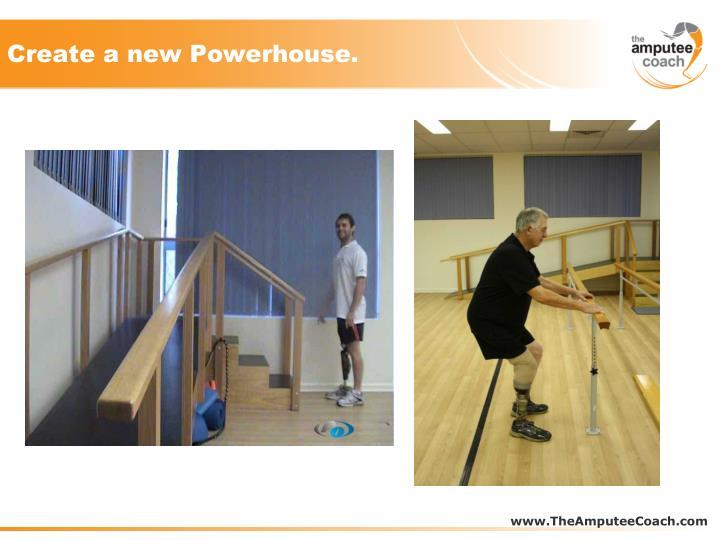 Create a new Powerhouse.