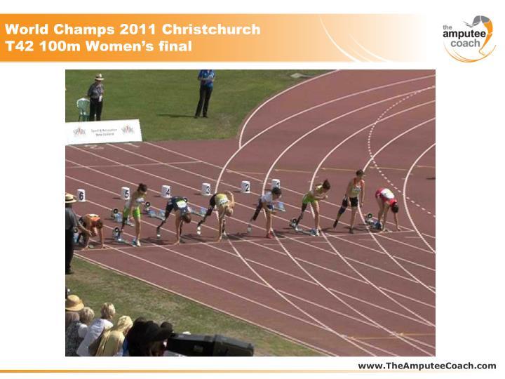World Champs 2011 Christchurch T42 100m Women's final