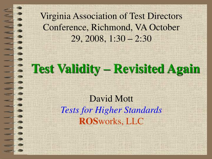Test validity revisited again