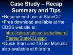 case study recap summary and tips1