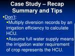 case study recap summary and tips4