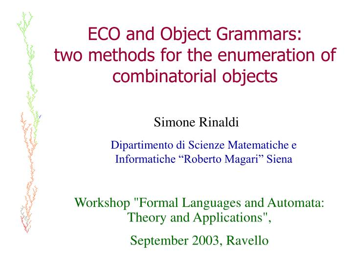 eco and object grammars two methods for the enumeration of combinatorial objects n.