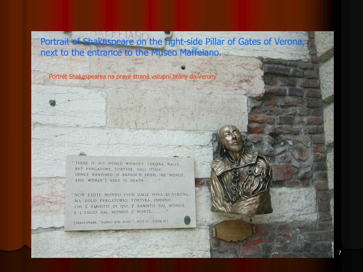 Portrait of Shakespeare on the right-side Pillar of Gates of Verona,