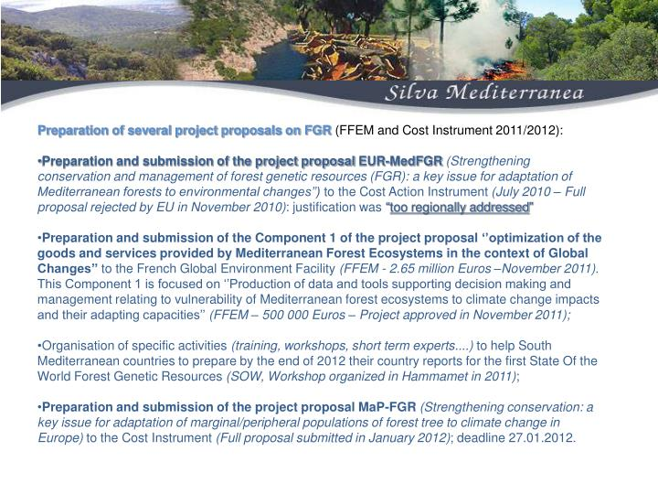 Preparation of several project proposals on FGR