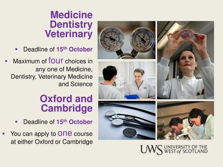 Medicine  Dentistry Veterinary