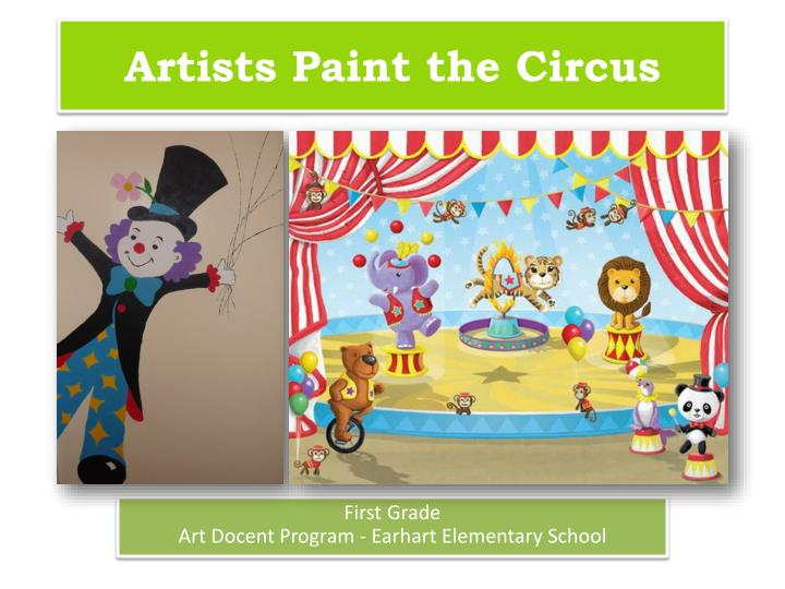 Artists paint the circus