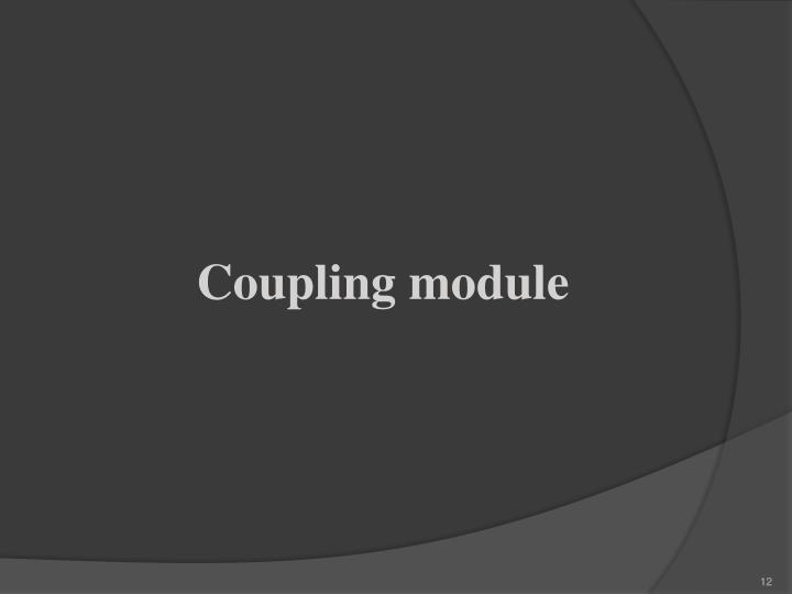 Coupling module