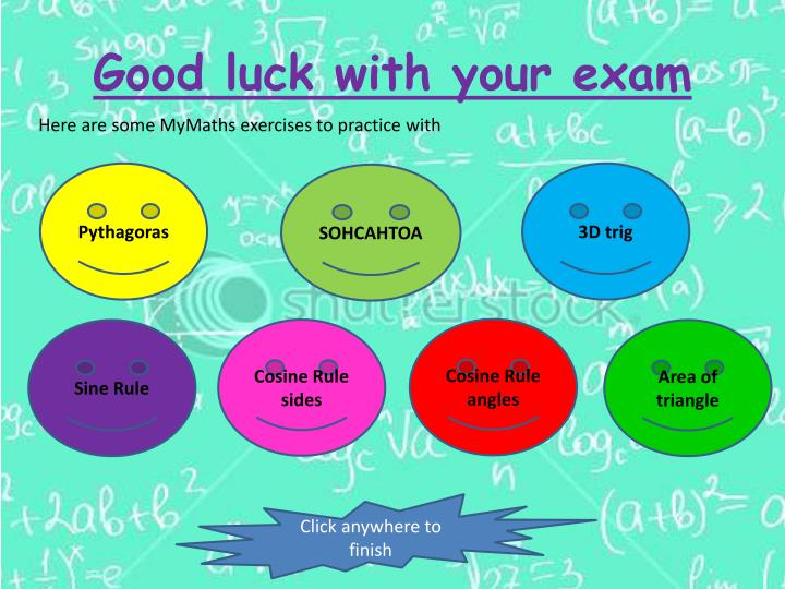 Good luck with your exam