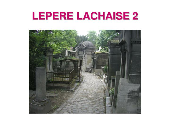 LEPERE LACHAISE 2