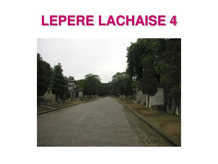 LEPERE LACHAISE 4