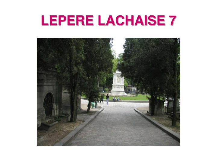 LEPERE LACHAISE 7