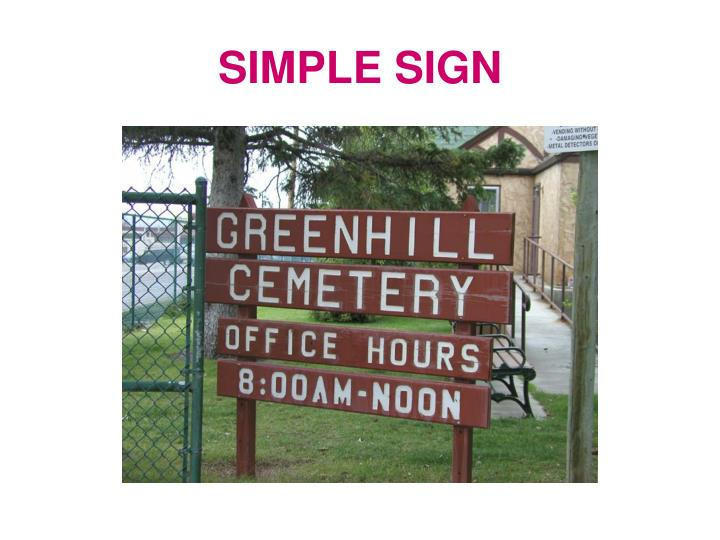 SIMPLE SIGN