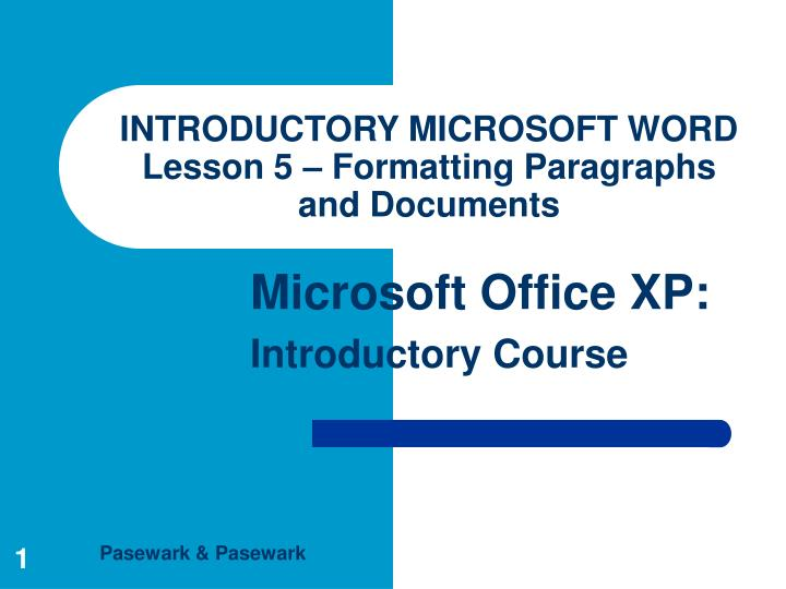 introductory microsoft word lesson 5 formatting paragraphs and documents n.