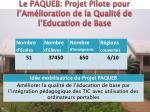 le paqueb projet pilote pour l am lioration de la qualit de l education de base