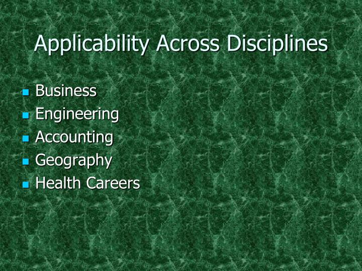 Applicability Across Disciplines