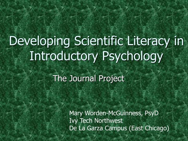 Developing scientific literacy in introductory psychology