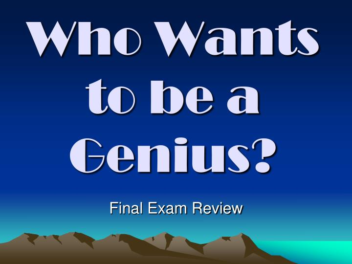 who wants to be a genius n.