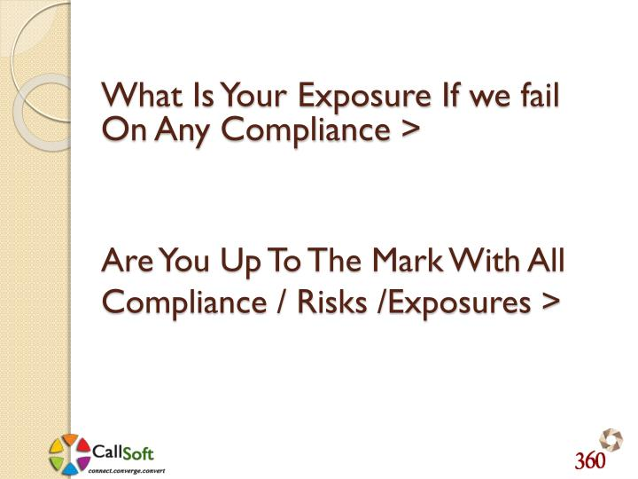 Are You Up To The Mark With All Compliance / Risks /Exposures >