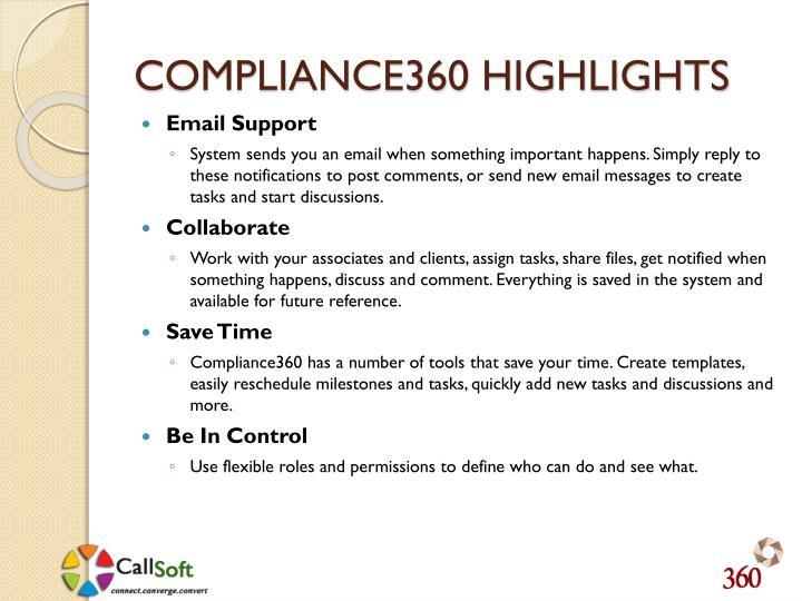 COMPLIANCE360 HIGHLIGHTS