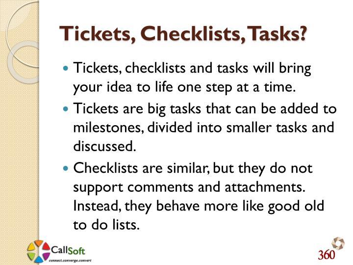 Tickets, Checklists, Tasks?