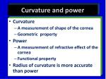 curvature and power