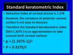 standard keratometric index