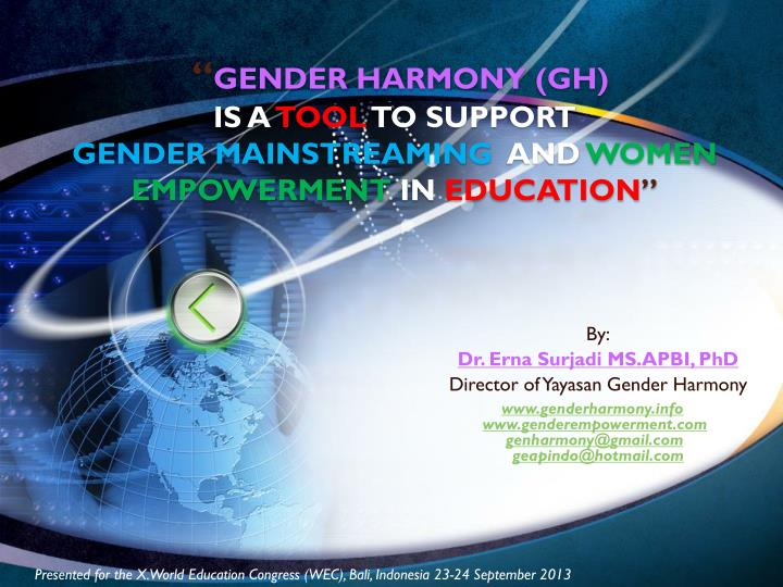 gender harmony gh is a tool to support gender mainstreaming and women empowerment in education n.