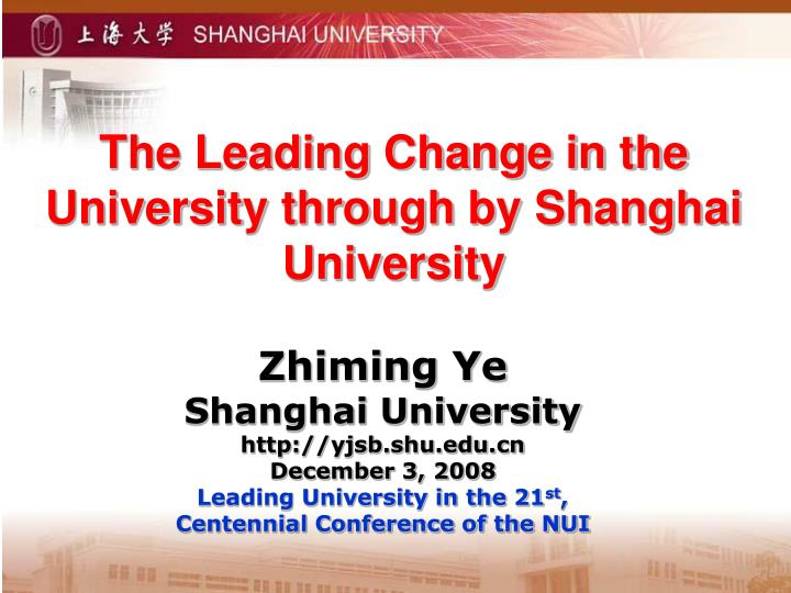 the leading change in the university through by shanghai university