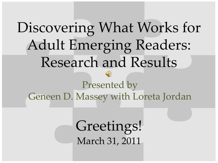 Discovering What Works for Adult Emerging Readers: Research and Results