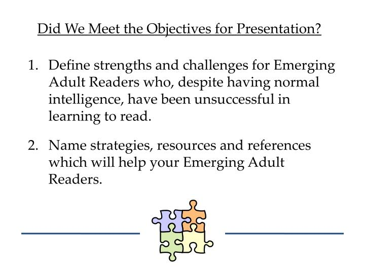 Did We Meet the Objectives for Presentation?
