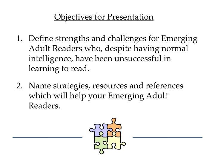 Objectives for Presentation