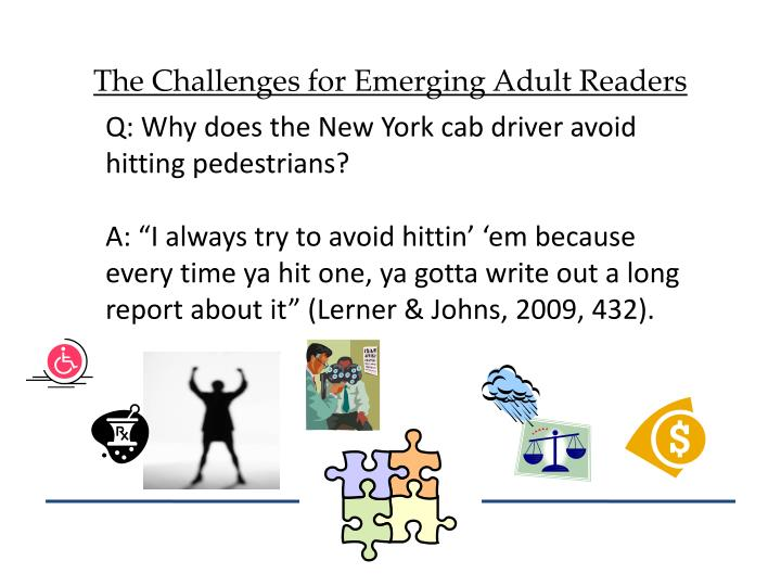 The Challenges for Emerging Adult Readers