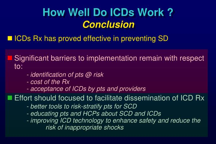 How Well Do ICDs Work ?