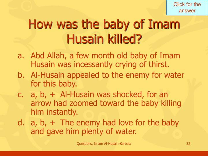 How was the baby of Imam Husain killed?