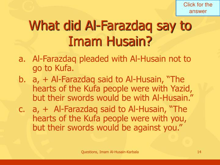What did Al-Farazdaq say to Imam Husain?