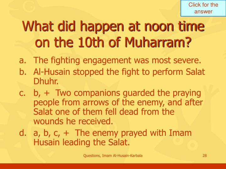 What did happen at noon time on the 10th of Muharram?