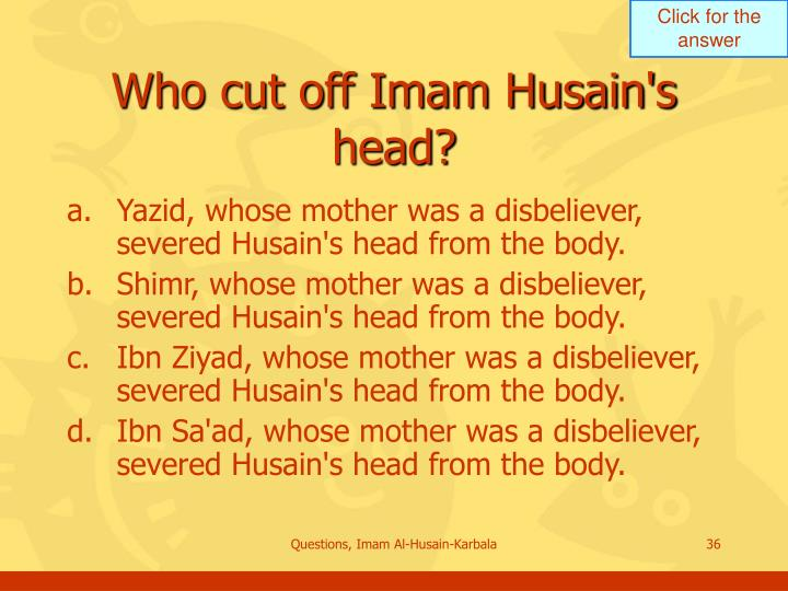 Who cut off Imam Husain's head?