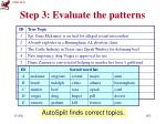 step 3 evaluate the patterns