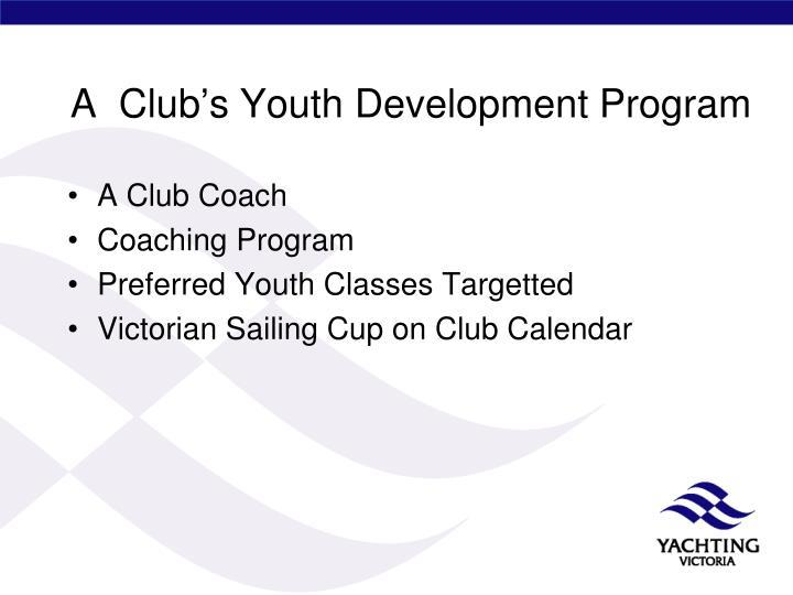A  Club's Youth Development Program