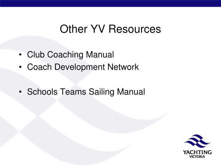 Other YV Resources