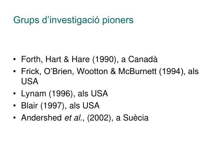Grups d'investigació pioners
